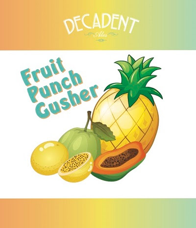 Fruit Punch Gusher Decadent